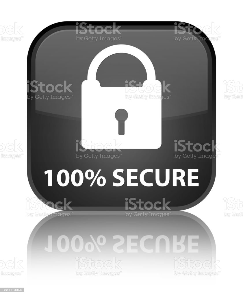 100% secure special black square button vector art illustration