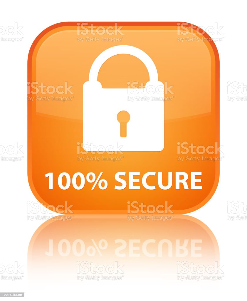 100% secure special orange square button vector art illustration