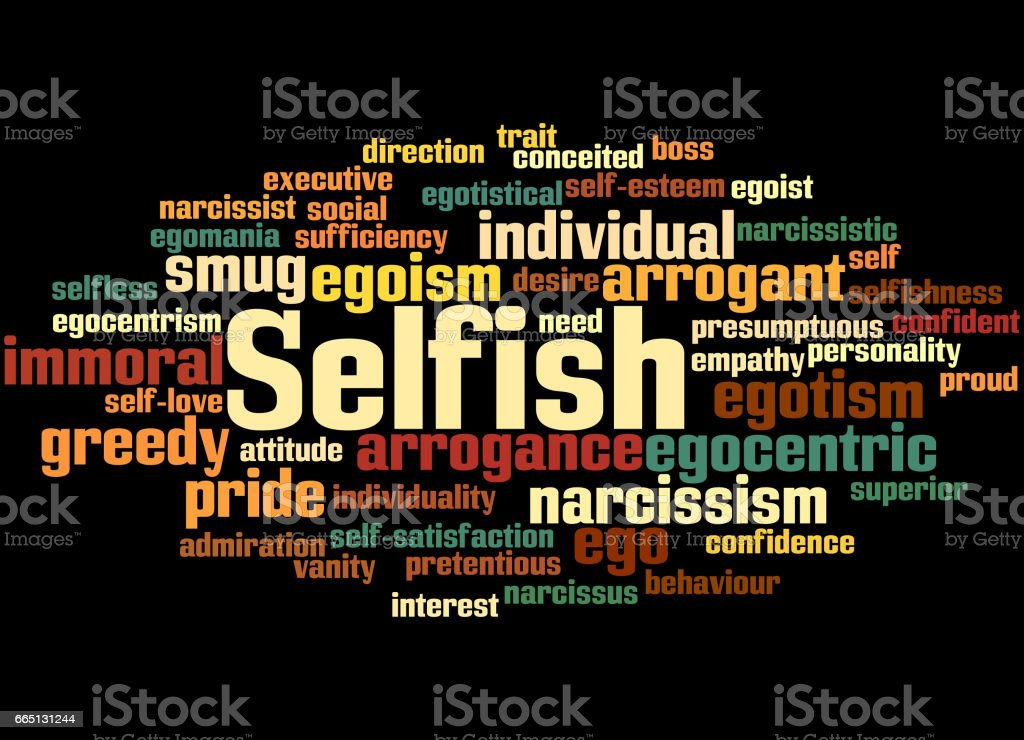 Selfish, word cloud concept 5 vector art illustration
