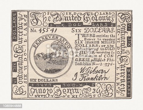 Six dollar bank note of the United Colonies, Philadelphia, 1776. Wood engraving (facsimile), published in 1886.