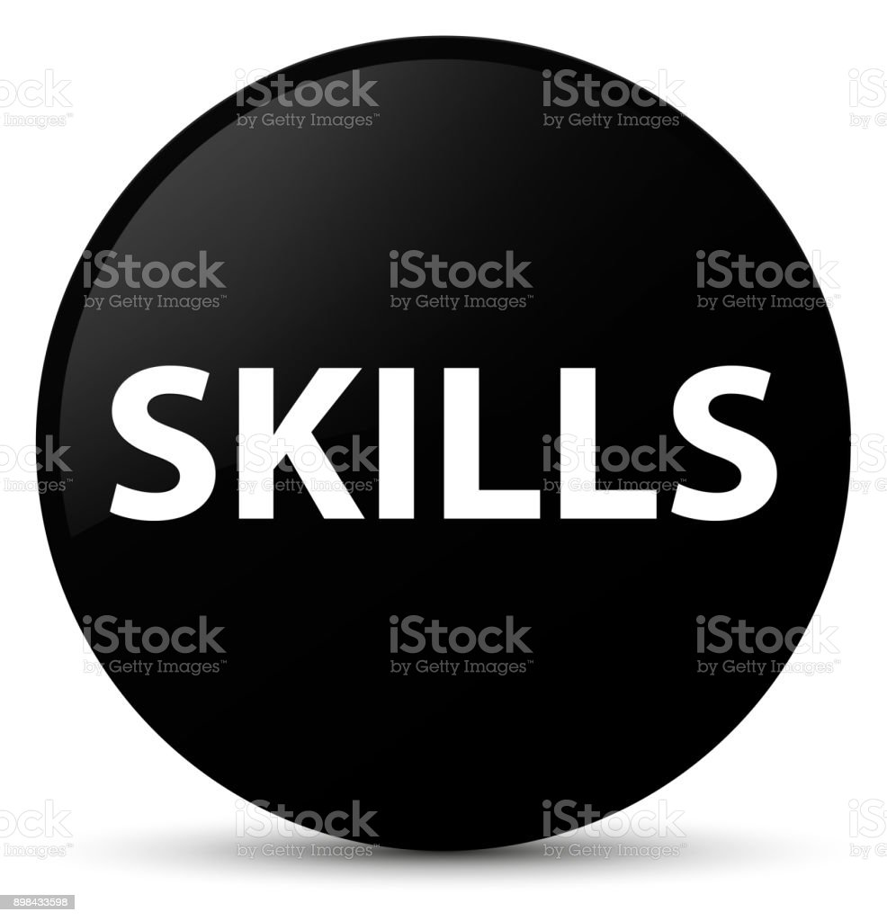 Skills black round button vector art illustration