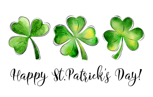 St. Patrick's Day greeting card with lettering. Holiday sign and watercolor clover leaf on white background