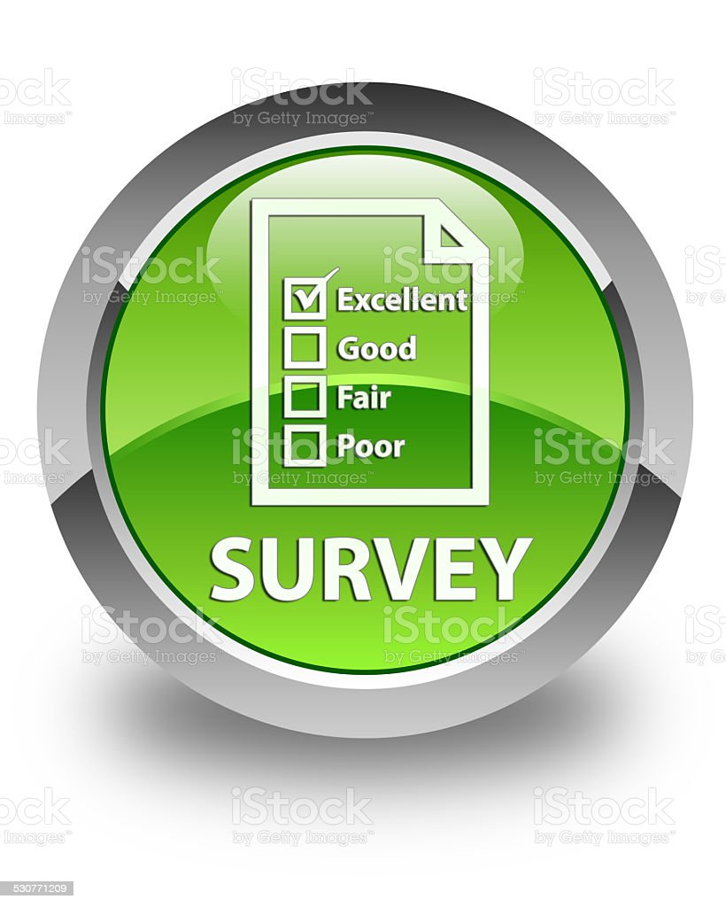 Survey glossy green round button vector art illustration