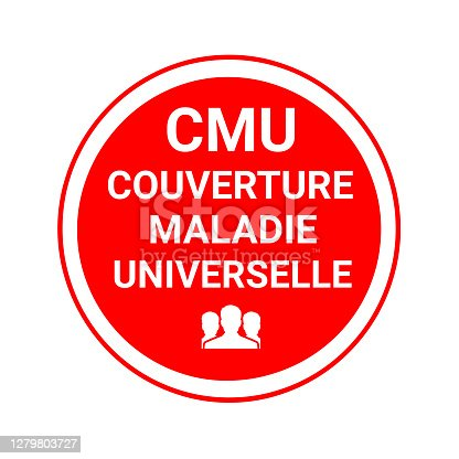 CMU symbol is the French universal health coverage called couverture maladie universelle in french language
