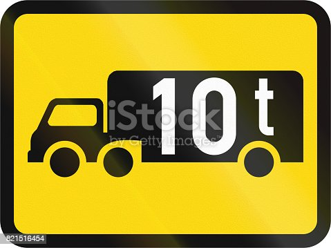 istock Temporary road sign used in the African country of Botswana - The primary sign applies to goods vehicles exceeding 10 tonnes GVM 821516454