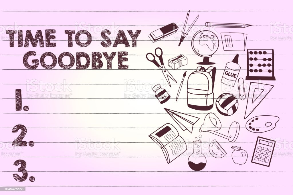 Text Sign Showing Time To Say Goodbye Conceptual Photo Bidding Farewell So Long See You Till We Meet Again Stock Illustration Download Image Now Istock