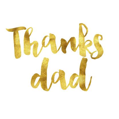 Thanks dad gold foil message