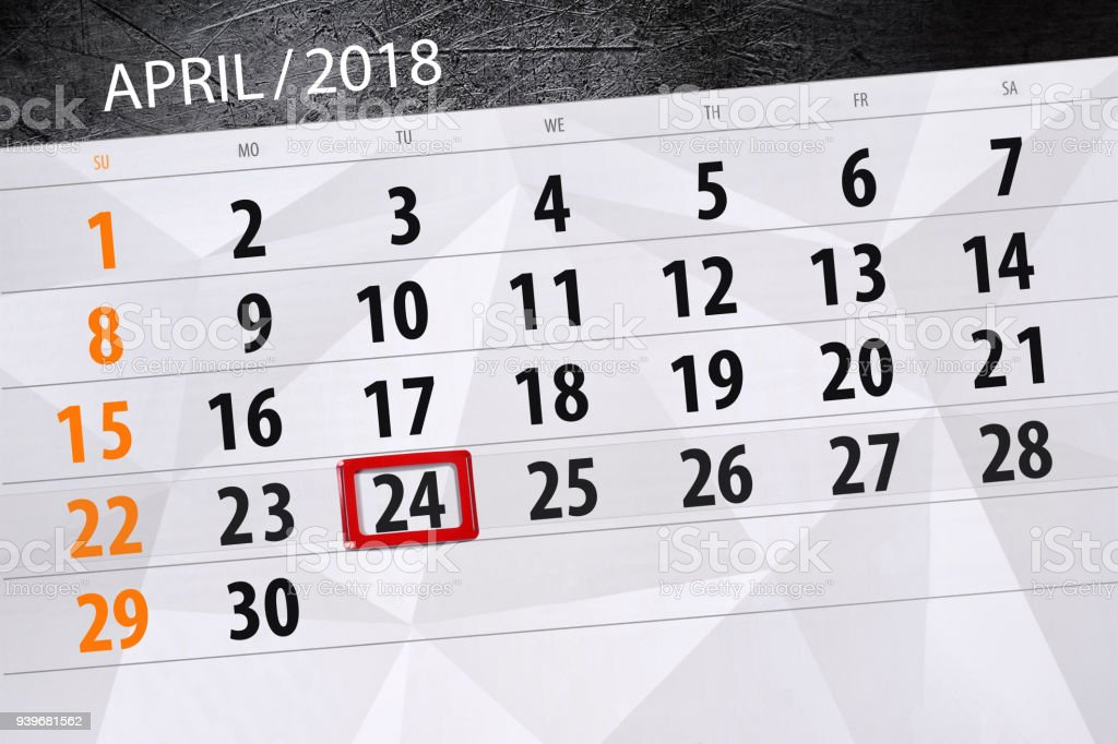 The daily business calendar page 2018 April 24 vector art illustration
