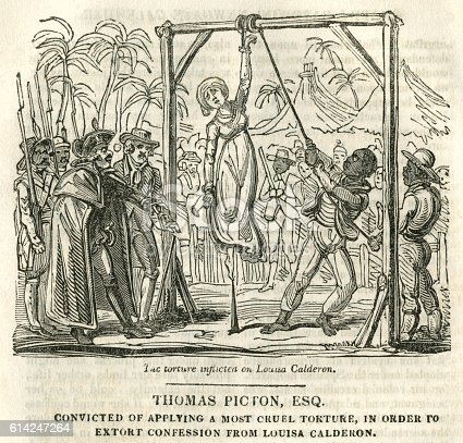 Thomas Picton (1758-1815) was a British army officer, known for his courage but feared for having a foul temper. He came to the attention of the public during his governorship of Trinidad and was put on trial for the torture in 1801 of a 14-year-old mulatto girl, Louisa (or Luisa) Calderon to extract a confession that she had assisted a man to burgle a house. The torture involved Calderon being trussed up and standing on one toe on a peg on two occasions. Picton's conviction was later reversed because it complied with local laws.