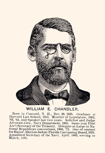 WILLIAM E. CHANDLER : United States Senator from New Hampshire  (XXXL)