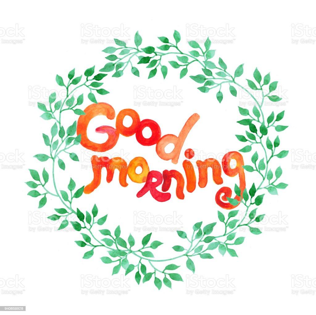 Aquarell Handgeschriebenen Text Guten Morgen Grün Blätter