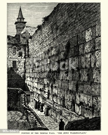 Vintage engraving of The Western Wall, Wailing Wall, or Kotel, known to Muslims as Al-Buraq Wall, is an ancient limestone wall in the Old City of Jerusalem. It is a relatively small segment of a far longer ancient retaining wall, known also in its entirety as the Western Wall. The wall was originally erected as part of the expansion of the Second Jewish Temple begun by Herod the Great