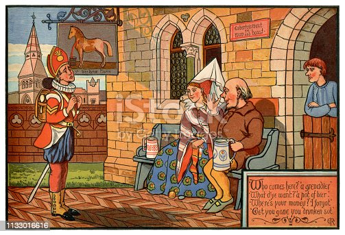 """A British Grenadier from a later age approaches a tavern - """"Ye Bleeding Horse"""" - where some medieval characters are imbibing ale. They send him on his way with a rudely thumbed nose and a sneer. """"'Who comes here?' 'A grenadier' - 'What d'ye want?' 'A pot of beer.' - 'Where's your money?' 'I forgot.' - 'Get you gone you drunken sot.'"""" From """"Nursery Rhymes - Ridicula Rediviva"""" illustrated by J.E. Rogers, with chromolith printing by R. Clay Sons & Taylor and published in London in 1876 by Macmillan and Co."""