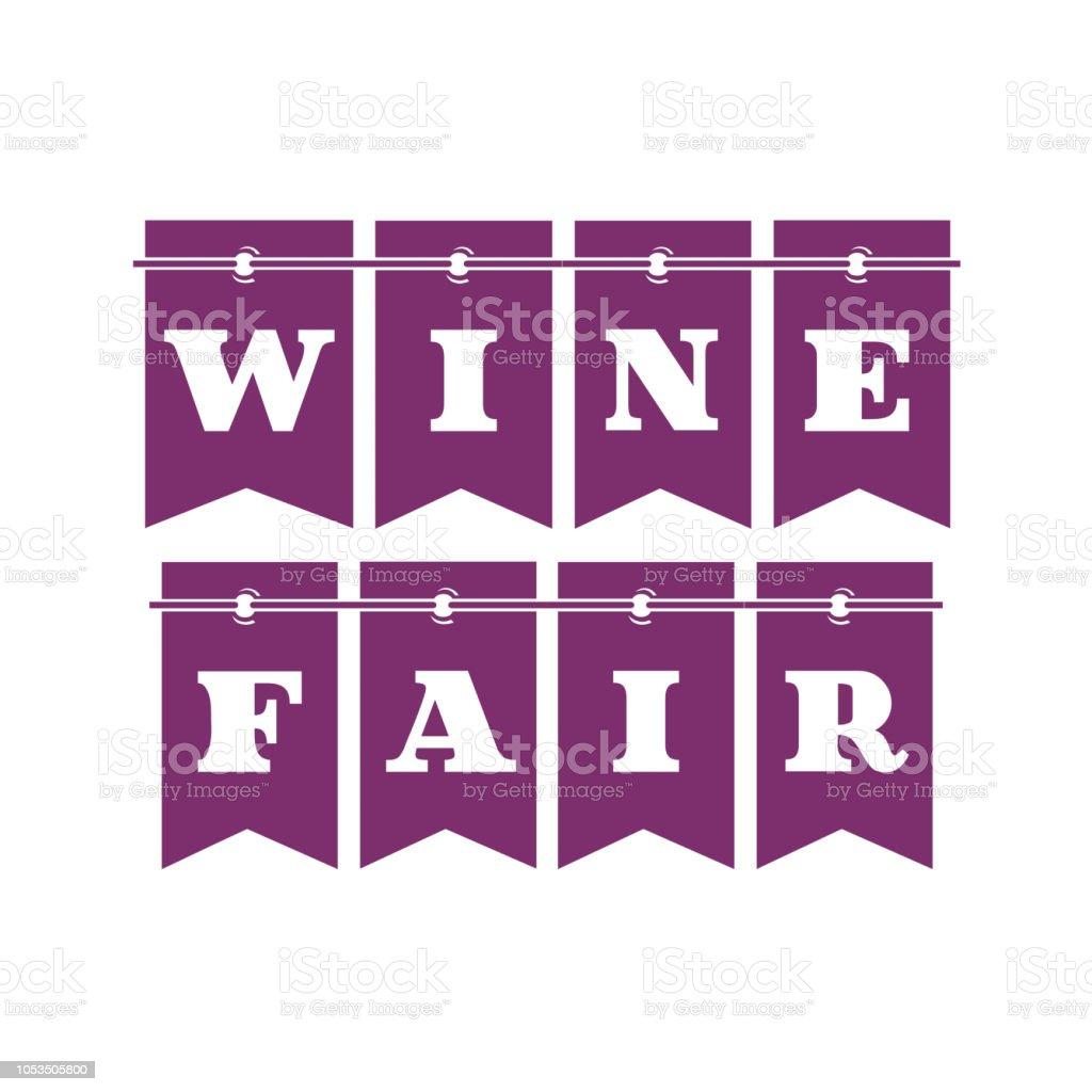 Ilustração de vinho sinal justo - ilustração de arte em vetor