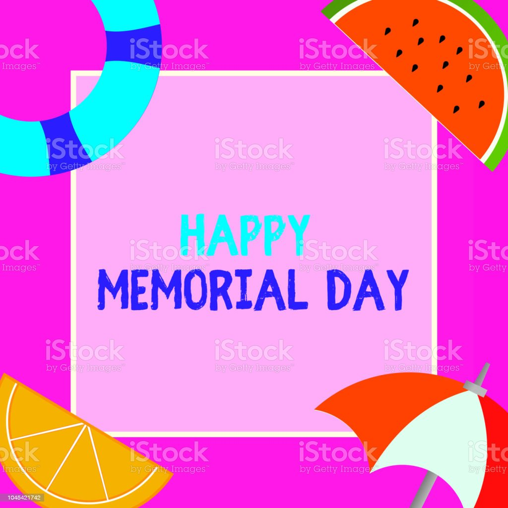 word writing text happy memorial day business concept for honoring