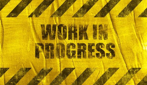 work in progress sign work in progress sign incomplete stock illustrations