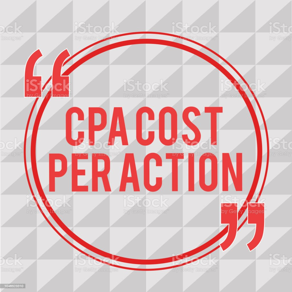 Writing note showing Cpa Cost Per Action. Business photo showcasing Commission paid when user Clicks on an Affiliate Link vector art illustration