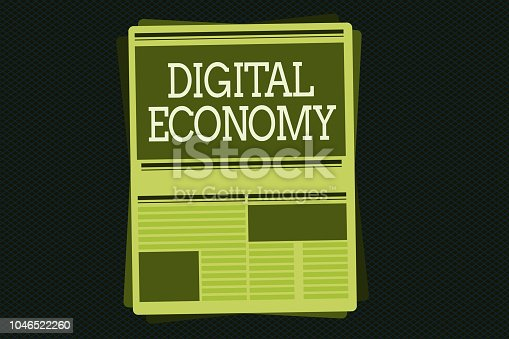 Writing note showing Digital Economy. Business photo showcasing refers to one that is based on computing technologies.