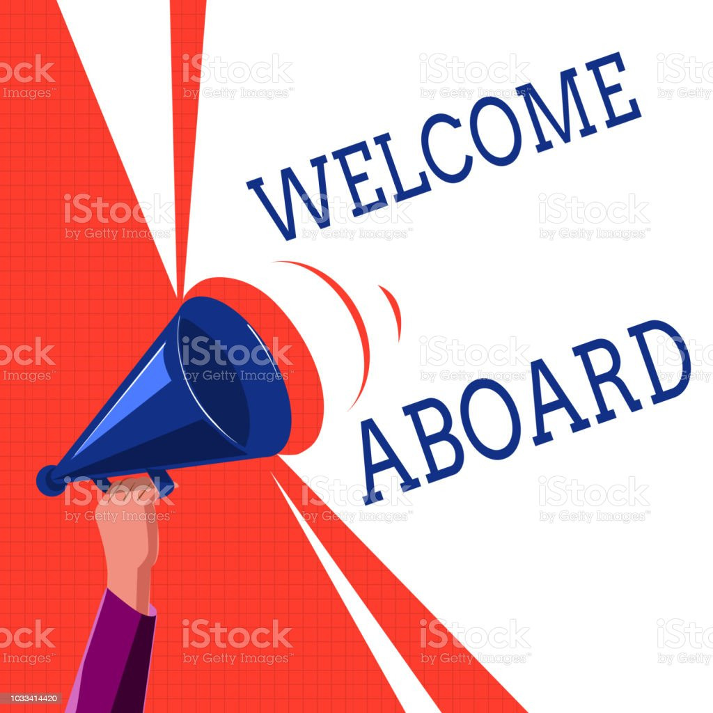 Writing note showing welcome aboard business photo showcasing writing note showing welcome aboard business photo showcasing expression of greetings to a person whose m4hsunfo