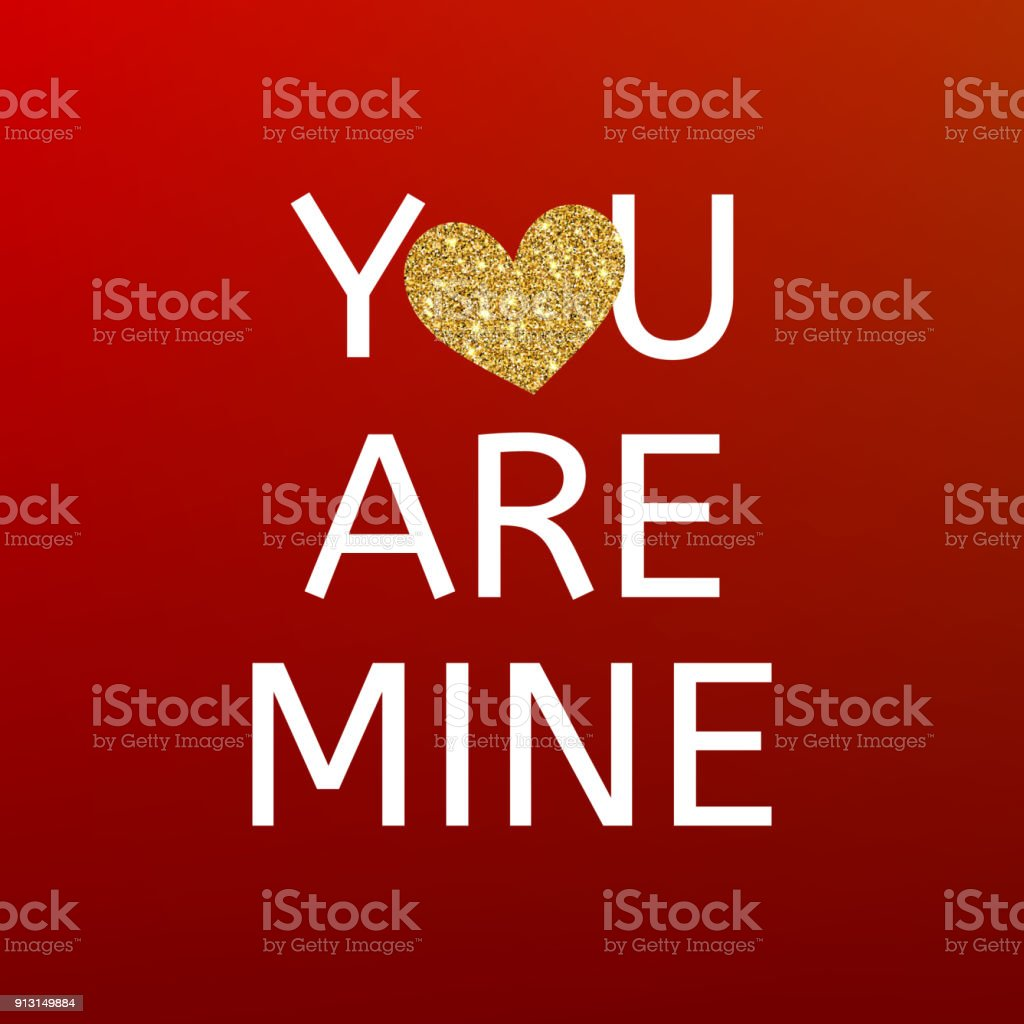 2b93e3038826 You are mine red Valentines day card with gold glitter heart. Happy Valentine's  Day greating