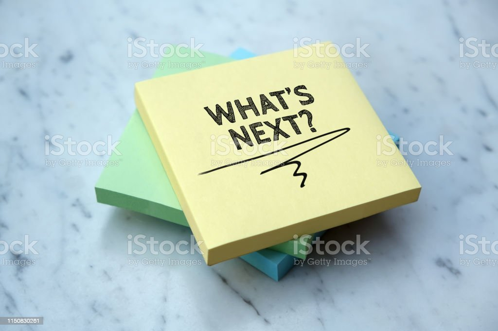 WHAT'S NEXT? WHAT'S NEXT? Advice Stock Photo