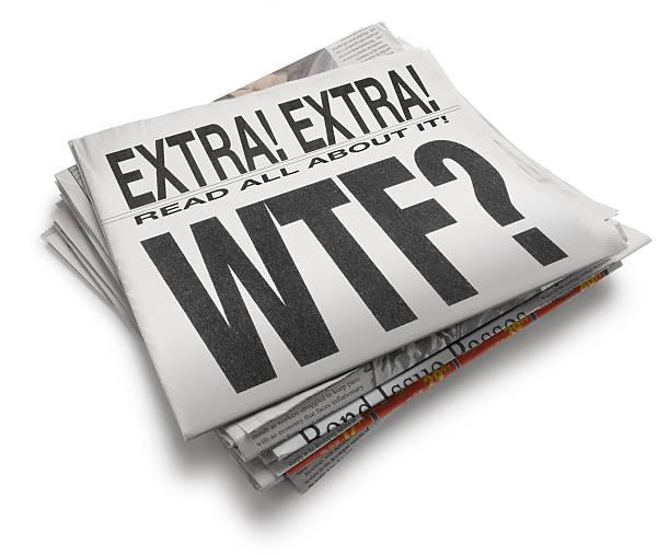 WTF? A newspaper with headline