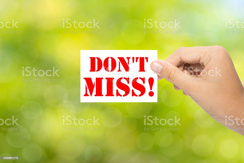 DON'T MISS! stock photo