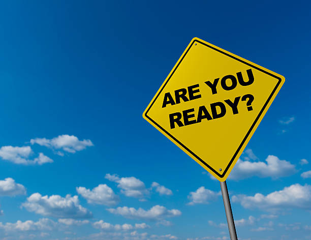 ARE YOU READY? Road Warning Sign - ARE YOU READY? preparation stock pictures, royalty-free photos & images