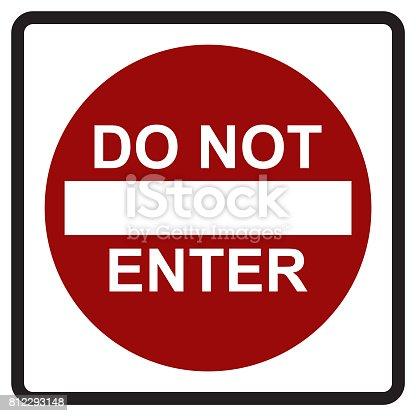 istock DO NOT ENTER 812293148
