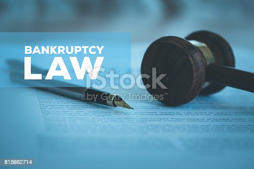 612372074 istock photo BANKRUPTCY LAW CONCEPT 815662714