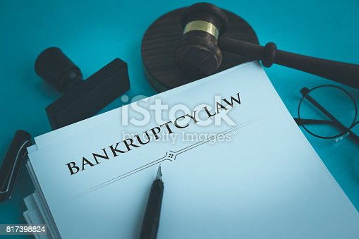 612372074 istock photo BANKRUPTCY LAW CONCEPT 817398824