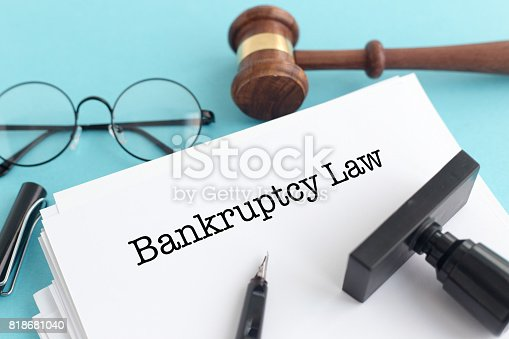 612372074 istock photo BANKRUPTCY LAW CONCEPT 818681040