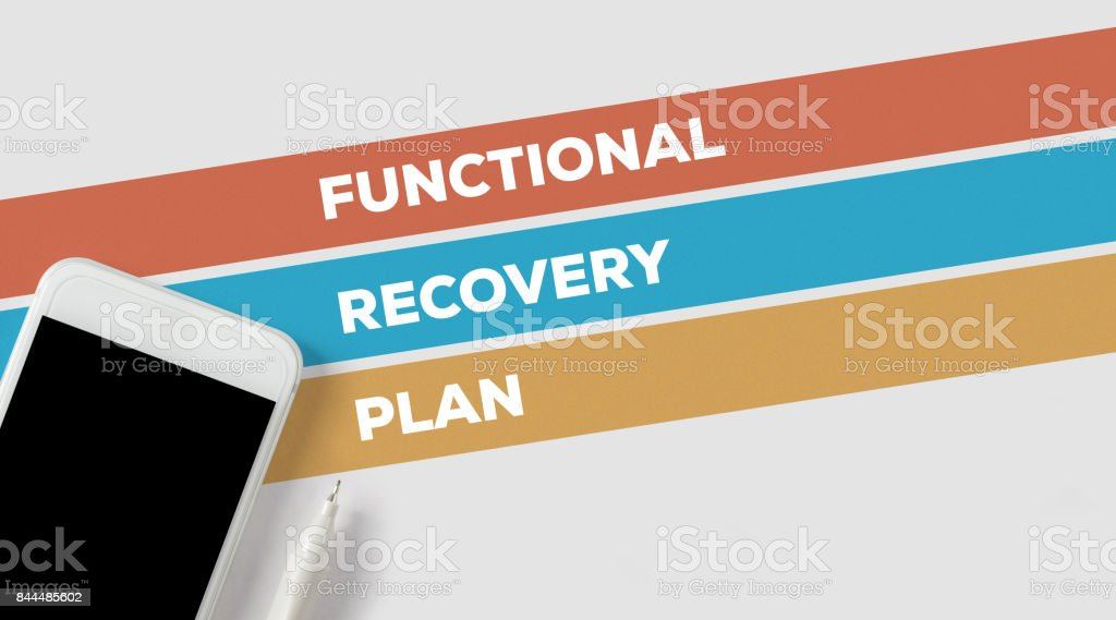 FUNCTIONAL RECOVERY PLAN CONCEPT stock photo