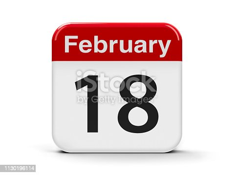 Calendar web button - The Eighteenth of February, three-dimensional rendering, 3D illustration