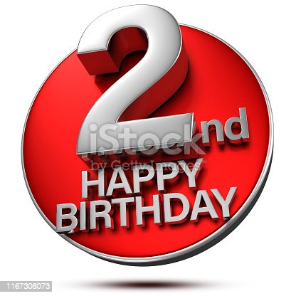istock 2.nd happy birthday 3d.(with Clipping Path). 1167308073