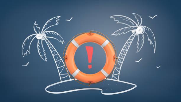 3d-rendering einer orange rettungsring mit einem roten ausrufezeichen in der mitte hängt im inneren ein kreide-bild einer tropischen insel - rettungsinsel stock-fotos und bilder
