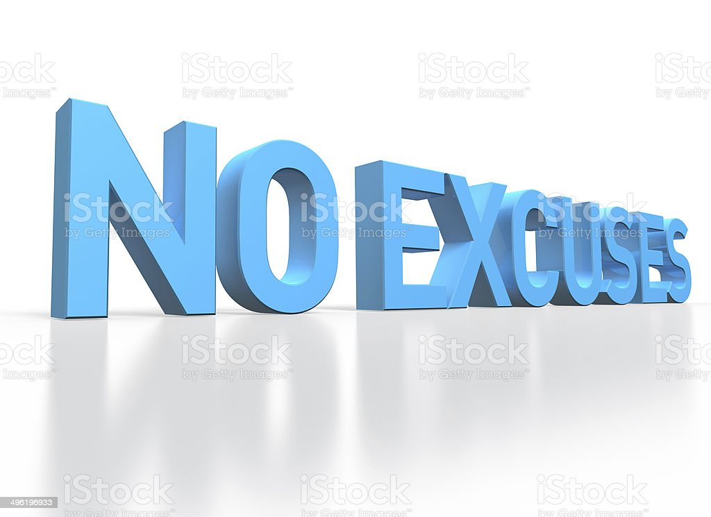 3d rendering of No Excuses blue glossy text on white stock photo