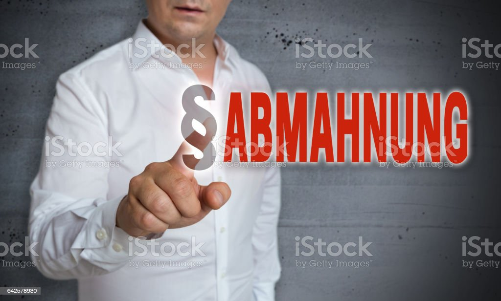 Abmahnung (in german admonition) is shown by man concept stock photo