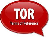 TOR acronym word speech bubble illustration