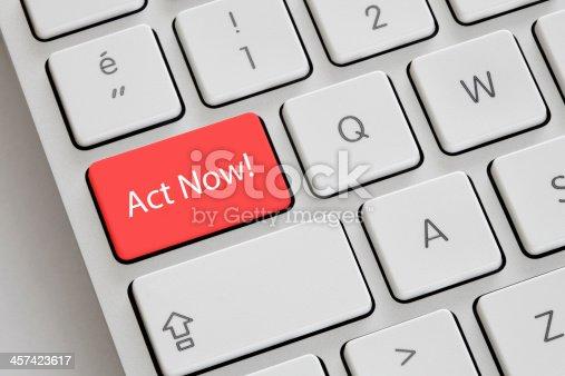istock Act Now! 457423617