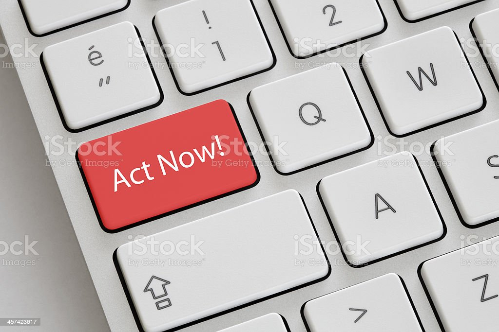 Act Now! stock photo