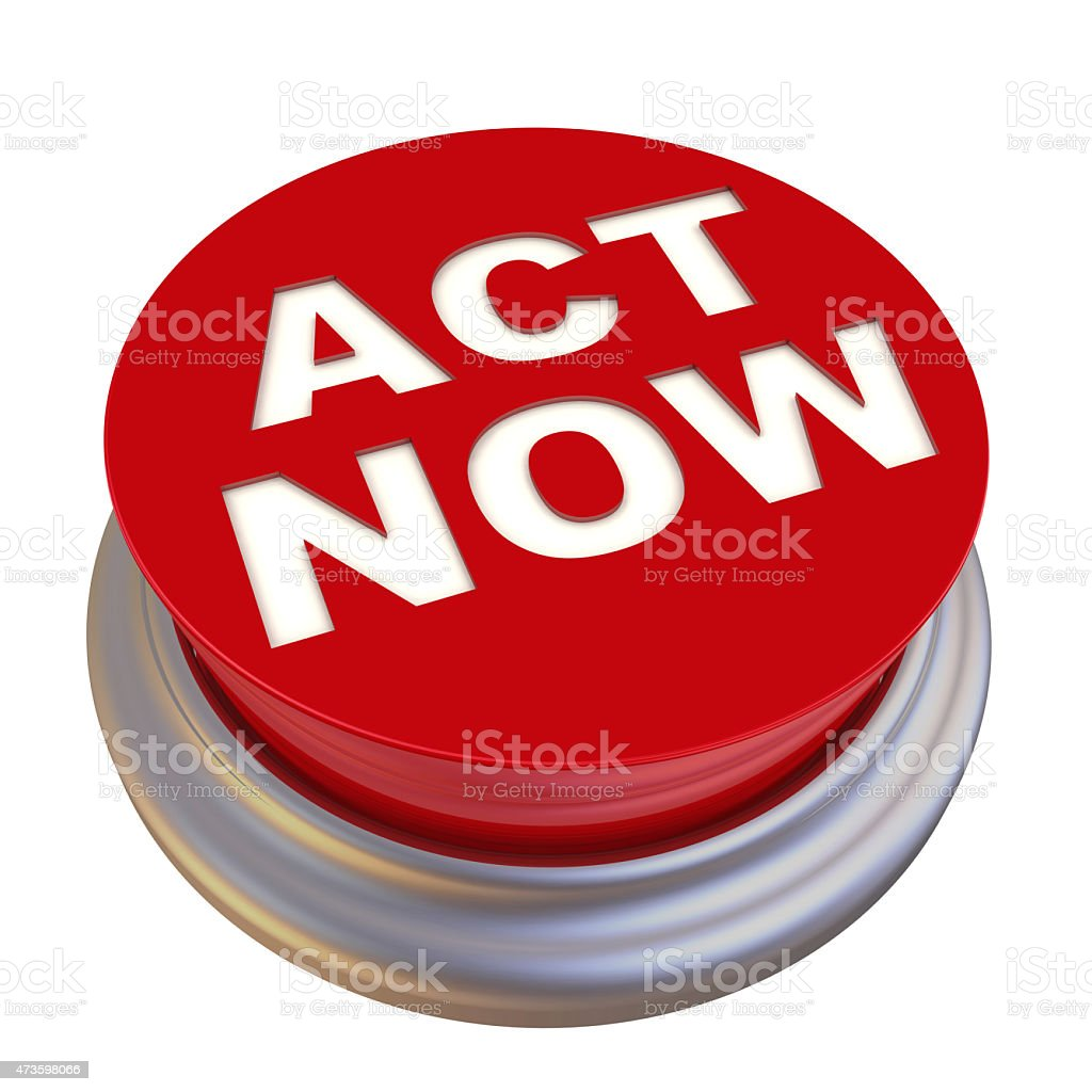 Act now. Red button labeled stock photo