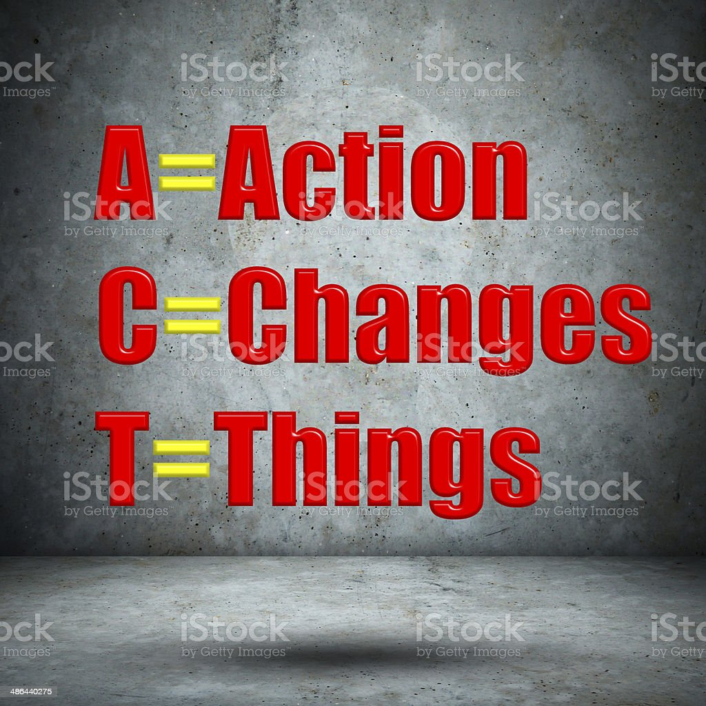 Action Changes Things on concrete wall stock photo