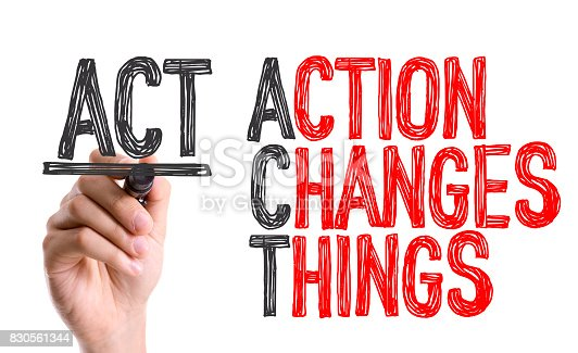 istock ACT - Action Changes Things 830561344