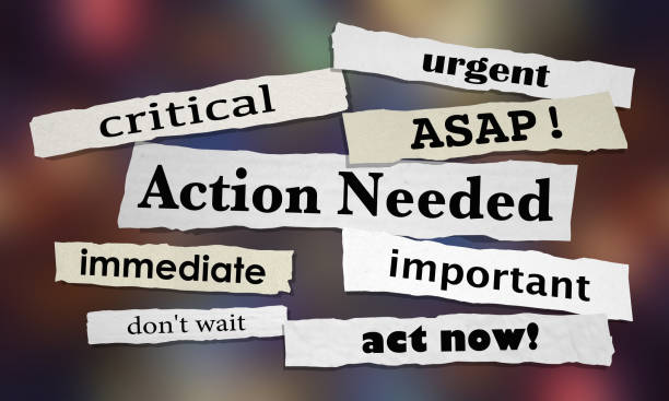Action Needed Urgent Important ASAP Act Now 3d Illustration Action Needed Urgent Important ASAP Act Now 3d Illustration ASAP stock pictures, royalty-free photos & images