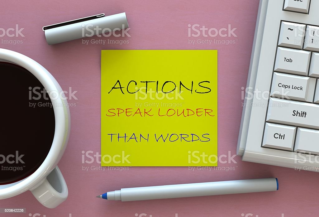 Actions Speak Louder Than Words, message on note paper stock photo