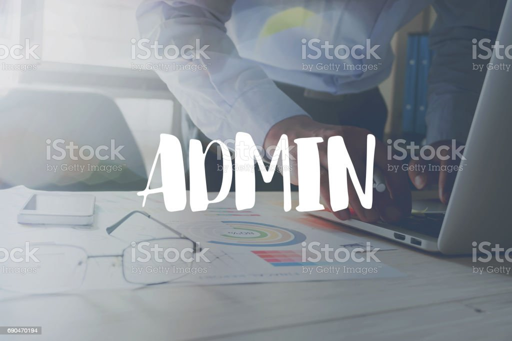 Admin message on the working in the office on table background. stock photo