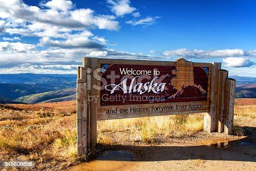 istock Alaska, USA: Welcome to Alaska sign at Canadian border on Top of the World Highway 945606898