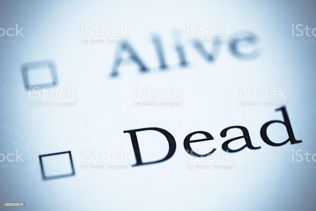 Alive or Dead, Selenium Tone stock photo
