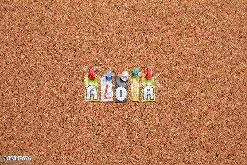 istock Aloha pinned on noticeboard 182847676